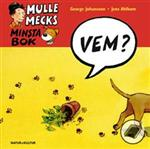 Mulle Mecks minsta bok: Vem?