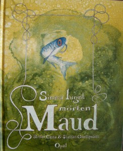 Simma lugnt mörten Maud - framsida