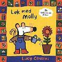Lek med Molly av Lucy Cousins