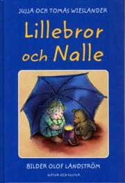 Lillebror och Nalle av Jujja & Thomas Wieslander