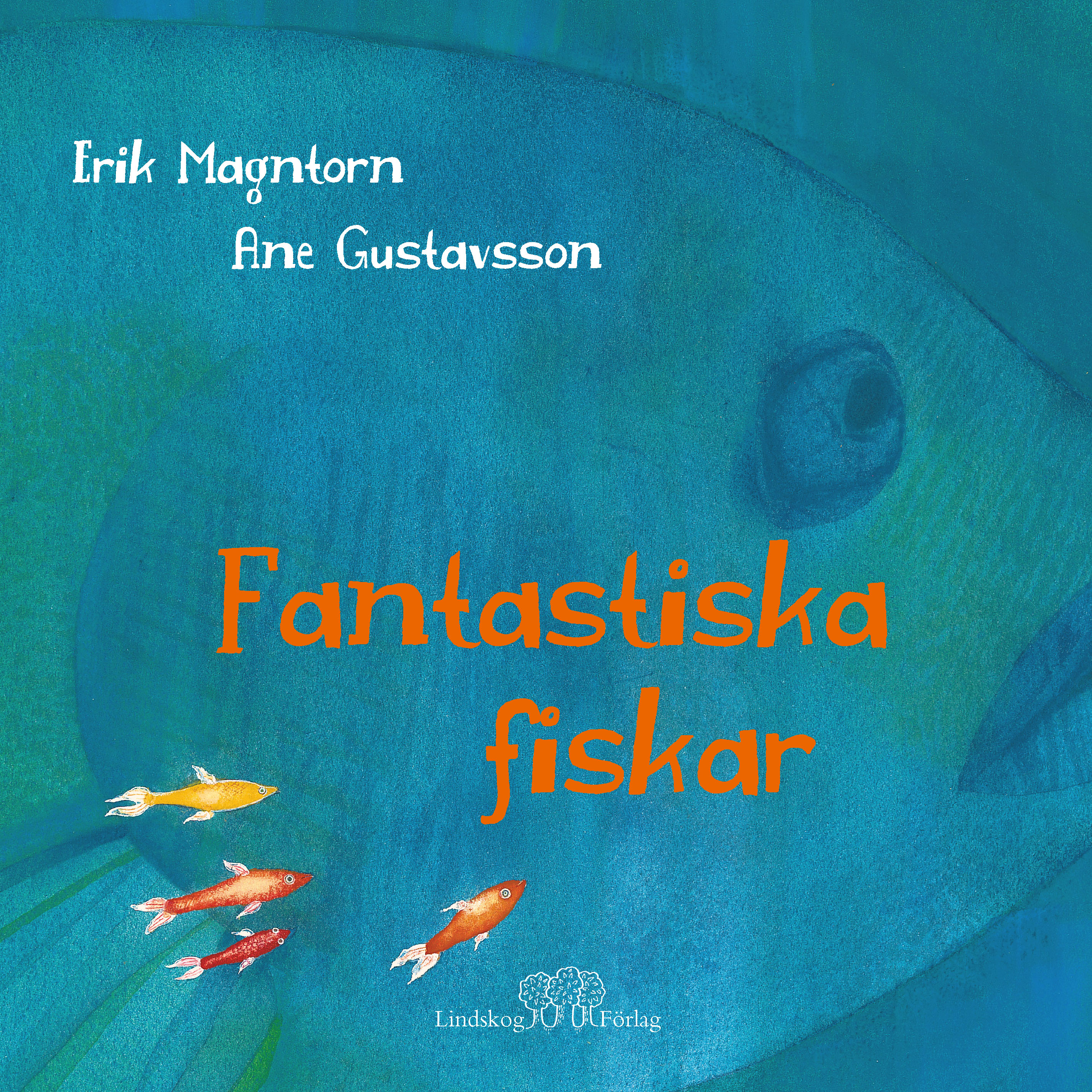 fantastiska fiskar