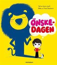 Omslag till boken Önskedagen av Laura Leuck. Förlag: Rabén & Sjögren