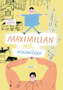 Maximilian och Minimilian