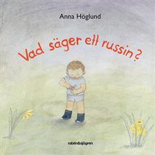 Omslagsbild: Vad säger ett russin?