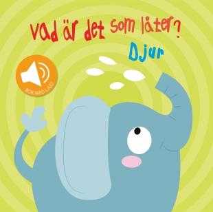 Vad är det som låter? : Djur