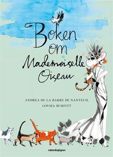 """Omslagsbidl till boken """"Boken om Mademoiselle Oiseau""""."""