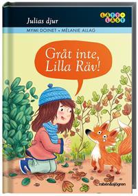 Julias djur: Gråt inte, Lilla Räv!