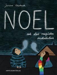 Noel och den magiska önskelistan