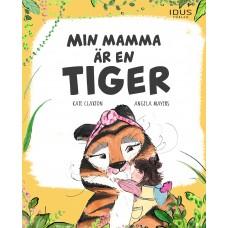 omslag min mamma är en tiger